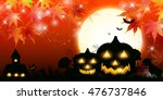 halloween pumpkin autumn leaves ... | Shutterstock .eps vector #476737846