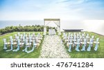 the wedding beautiful views on... | Shutterstock . vector #476741284
