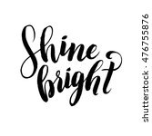vector calligraphy.  shine... | Shutterstock .eps vector #476755876
