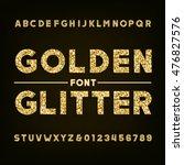 golden glitter alphabet font.... | Shutterstock .eps vector #476827576