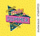 hello  summer. the 90's style... | Shutterstock .eps vector #476849923