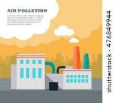 air pollution concept. factory... | Shutterstock .eps vector #476849944