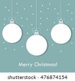 christmas baubles blue... | Shutterstock .eps vector #476874154