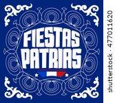 fiestas patrias   national... | Shutterstock .eps vector #477011620