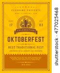 oktoberfest beer festival... | Shutterstock .eps vector #477025468
