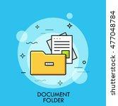 document folder  flat design...   Shutterstock .eps vector #477048784