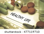 healthy life. treatment and... | Shutterstock . vector #477119710