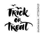 trick or treat handwritten... | Shutterstock .eps vector #477365419