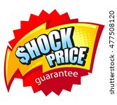 text shock price inside... | Shutterstock .eps vector #477508120