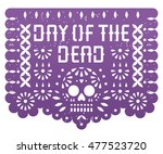 mexican day of the dead  paper... | Shutterstock .eps vector #477523720