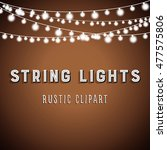 rustic string lights background ... | Shutterstock .eps vector #477575806
