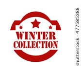 red stamp with text winter... | Shutterstock .eps vector #477585388