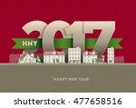 2017 happy new year in town.... | Shutterstock .eps vector #477658516