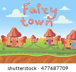 fairy town with small houses... | Shutterstock .eps vector #477687709