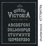 font queen victoria. hand...   Shutterstock .eps vector #477789796