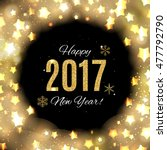 2017 happy new year gold glossy ... | Shutterstock .eps vector #477792790
