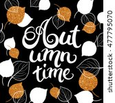 autumn time template with gold... | Shutterstock .eps vector #477795070