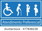 atendimento preferencial is... | Shutterstock .eps vector #477838228