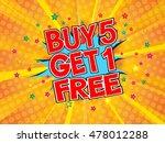 buy 5 get 1 free  wording in... | Shutterstock .eps vector #478012288