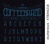 coffee brand label typeface in... | Shutterstock .eps vector #478046218