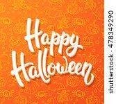 halloween brush lettering.... | Shutterstock .eps vector #478349290