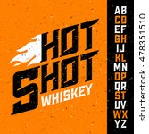 hot shot whiskey vintage font... | Shutterstock .eps vector #478351510