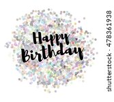 happy birthday gretting card.... | Shutterstock .eps vector #478361938