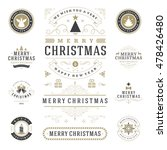 Christmas Labels and Badges Vector Design Elements Set. Merry Christmas and Holidays Wishes Retro Typography Greeting Cards, Posters and Flyers, Decoration objects and symbols, vintage ornaments. | Shutterstock vector #478426480