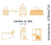 bath and sauna   set of line... | Shutterstock .eps vector #478466719