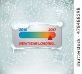 new year loading. 2017 is...   Shutterstock .eps vector #478488298