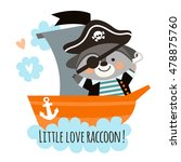 cute raccoon pirate on a ship... | Shutterstock .eps vector #478875760