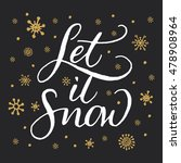 let it snow christmas... | Shutterstock .eps vector #478908964
