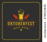 oktoberfest greeting card or... | Shutterstock .eps vector #478922830