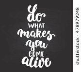 Do What Makes You Come Alive  ...