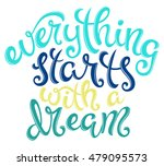 quote everything starts with a... | Shutterstock . vector #479095573
