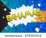 bahamas   comic book style text. | Shutterstock .eps vector #479207416