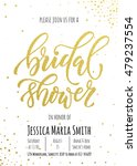 bridal shower invitation card... | Shutterstock .eps vector #479237554