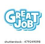 great job | Shutterstock .eps vector #479249098
