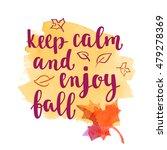 fall handwritten brush... | Shutterstock .eps vector #479278369