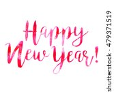 hand drawn isolated text happy... | Shutterstock . vector #479371519