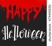 happy halloween hand lettering... | Shutterstock .eps vector #479450050