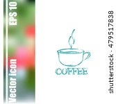 vector icon of coffee cup | Shutterstock .eps vector #479517838