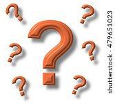 question mark  3d illustration | Shutterstock . vector #479651023