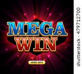 mega win banner for casino... | Shutterstock .eps vector #479712700