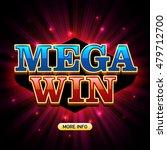 mega win banner for casino...   Shutterstock .eps vector #479712700