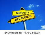 Small photo of Morality or Decadence - Traffic sign with two options - puritan ethics and conservative values vs destruction and decline of society and culture. Hedonism and indulgence vs purity