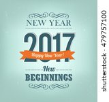 2017   calligraphic new year... | Shutterstock .eps vector #479757100