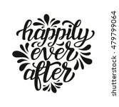 happily ever after. hand... | Shutterstock . vector #479799064