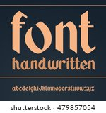 vector gothic handwritten font. ... | Shutterstock .eps vector #479857054