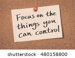 focus on the things you can... | Shutterstock . vector #480158800